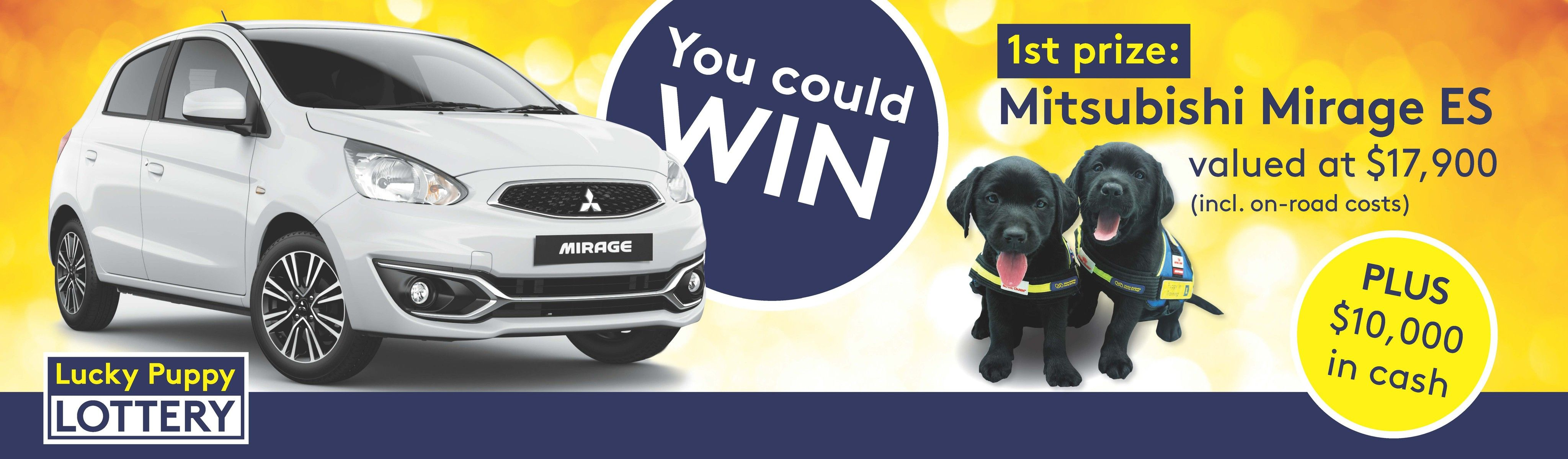 You could win 1st prize Mitsubishi Mirage ES valued at $17,900, plus $10,000 in cash